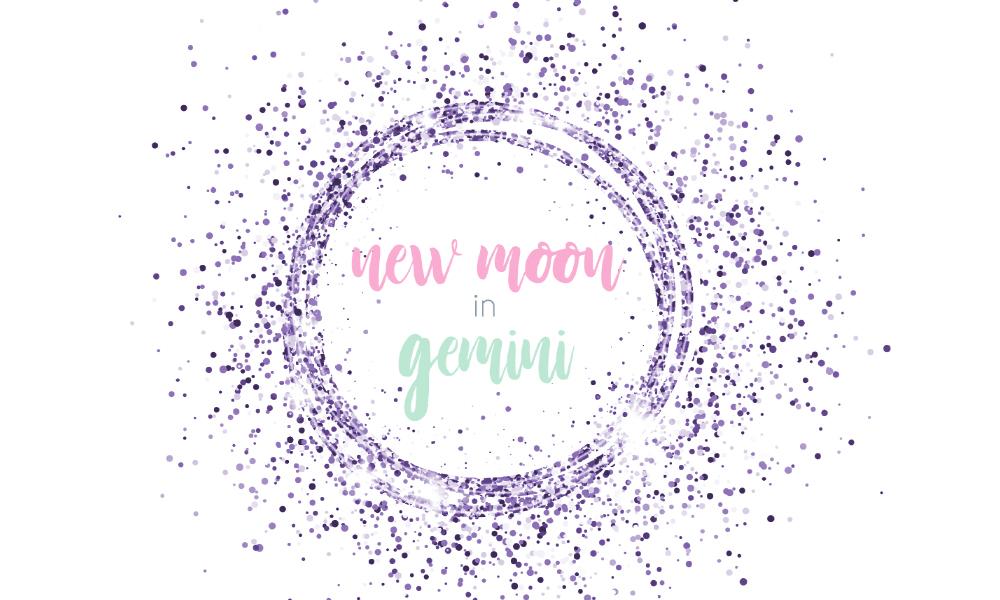 BLOG_New Moon in Gemini June 2019.jpg