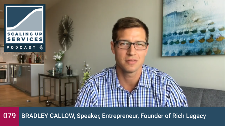 Scaling Up Services - Bradley Callow