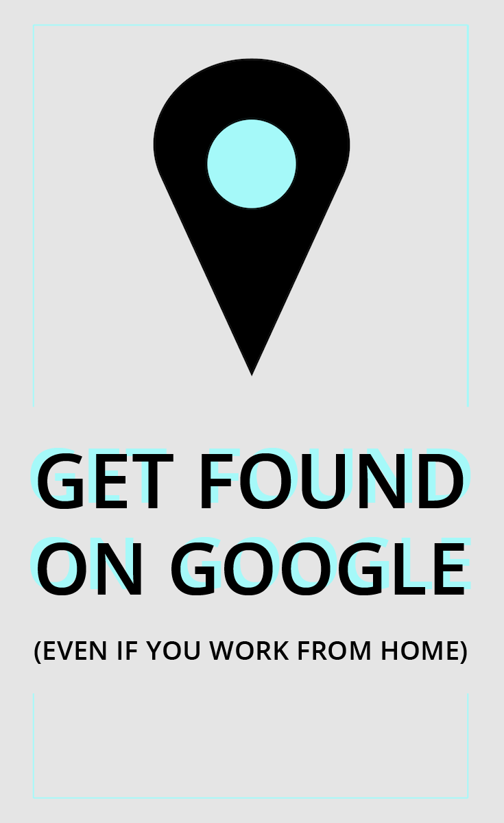 GET-FOUND-ON-GOOGLE-01.png