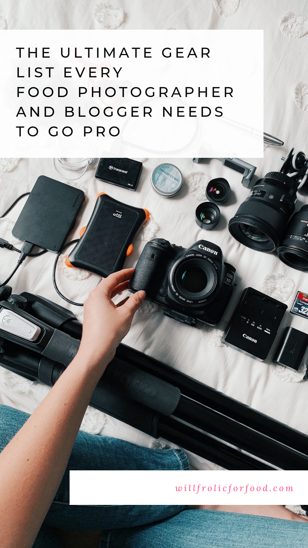 the ultimate gear list every food photographer and blogger needs to go pro - will frolic for food blog