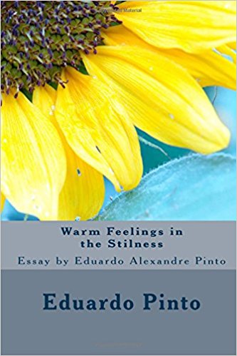 Eduardo-Alexandre-Pinto-Books-Warm-Feelings-in-the-Stilness-Essay.jpg
