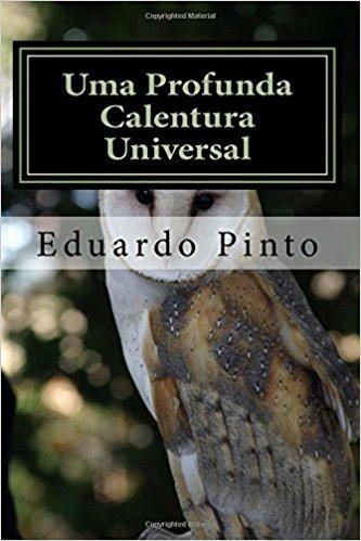 Uma-Profunda-Calentura-Universal-Ensaio-de-Eduardo-Alexandre-Pinto.jpg