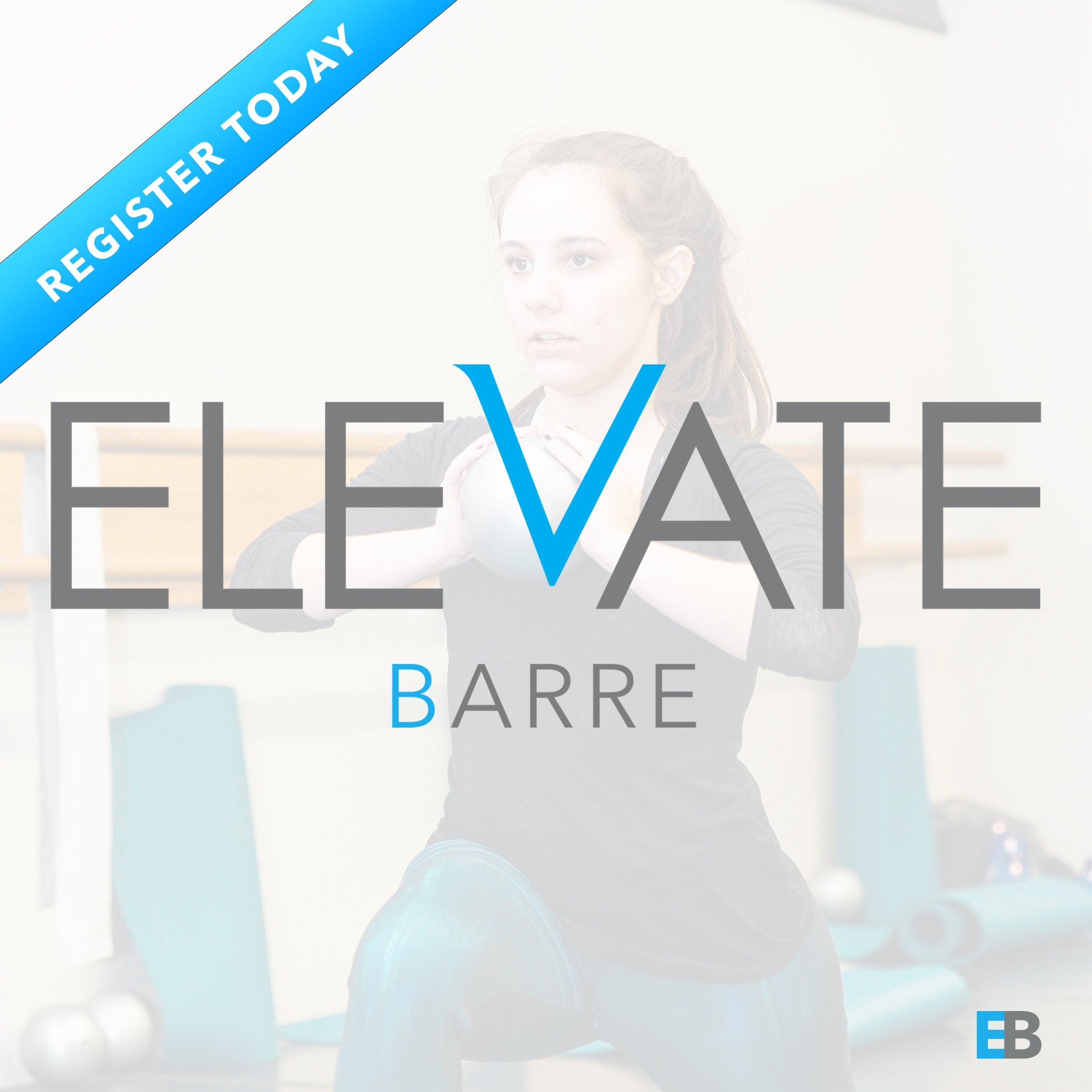 Get ready to take your workout to the next level at Elevate Barre. Register at  www.elevatebarre.com