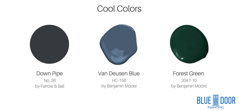 Down Pipe No 26 Farrow & Ball, Van Deusen Blue HC-156 Benjamin Moore, Forest Green 2047-10 Benjamin Moore Blue Door Painting