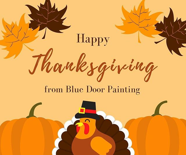 🦃 Happy Thanksgiving!!! 🍽 —————————————————————— #bluedoorpainting #thanksgiving #chicagobusiness #chicagoland #chicagocontractor #chicagopainter #happythanksgivng #thanksgiving🦃