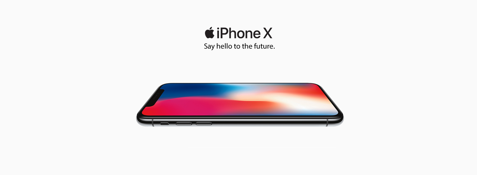 iPhone X. Say hello to the future.