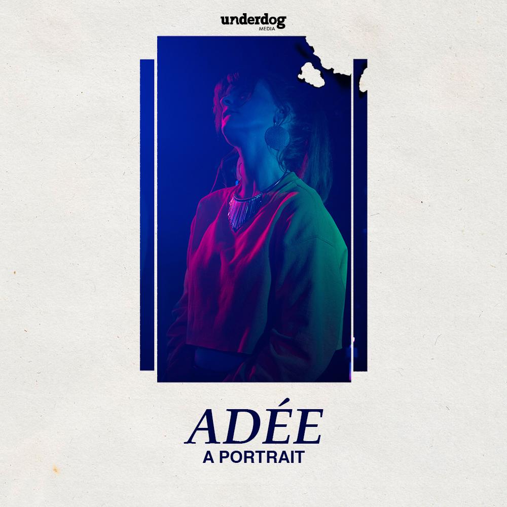 """""""ADÉE - A PORTRAIT"""" BLOG POST -"""