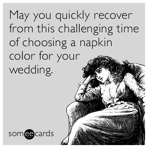 recover-choosing-napkin-color-wedding-funny-ecard-Xbr.png