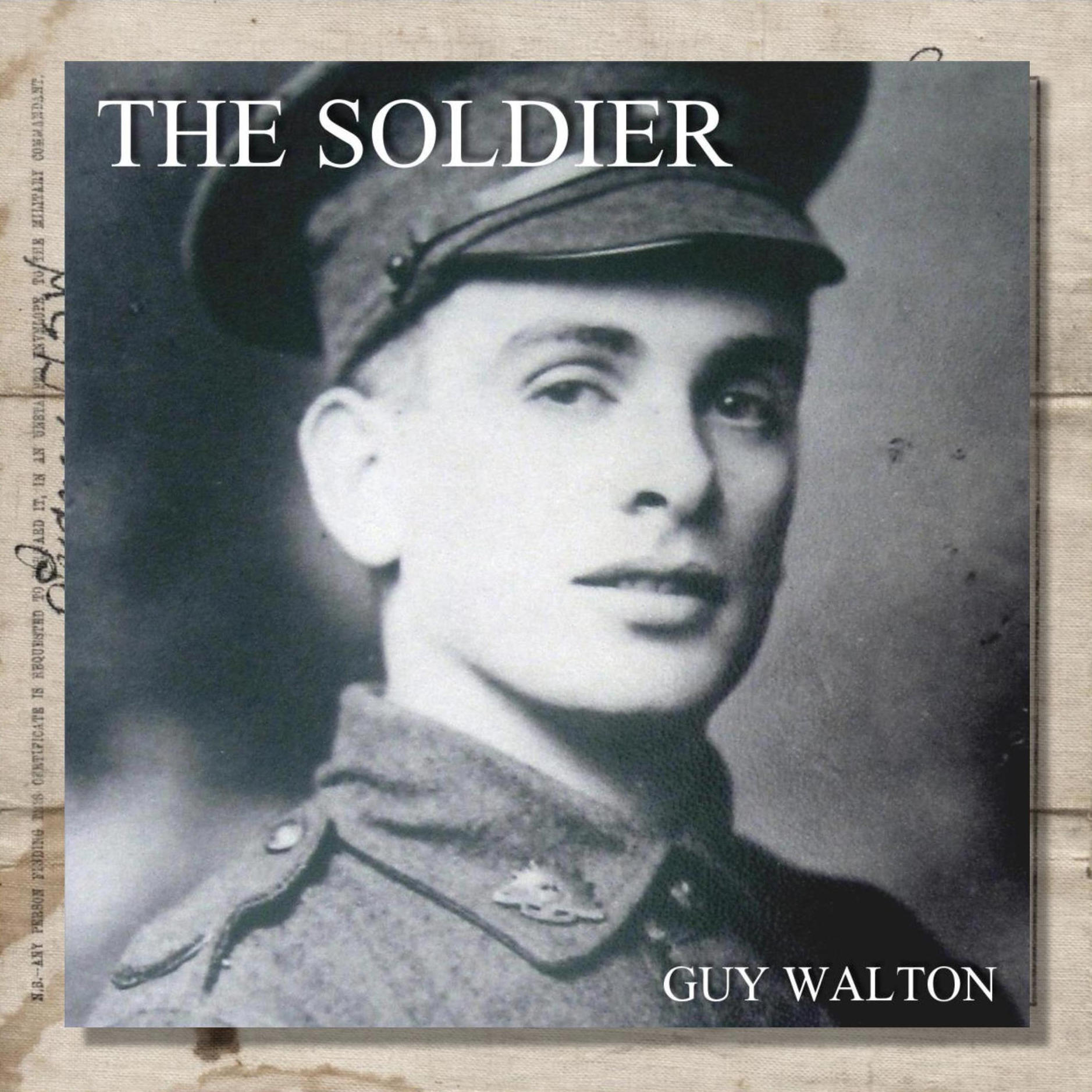 The soldier - This song has been heard all over the world, performed by numerous school choirs around Australia, and chosen by band leaders to be performed at Fromelles in France in 2016 and Florida USA in 2018.Recorded by Guy.Available at iTunes and Spotify(Picture of Stanley Edwards 1916)