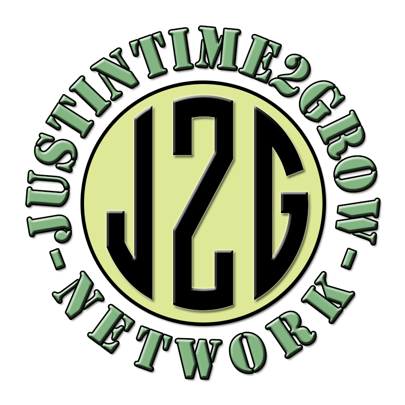 Welcome To The Justintime2Grow Network! - Your Source for Cannabis Cultivation News, Tips and Video TutorialsBe sure to hit