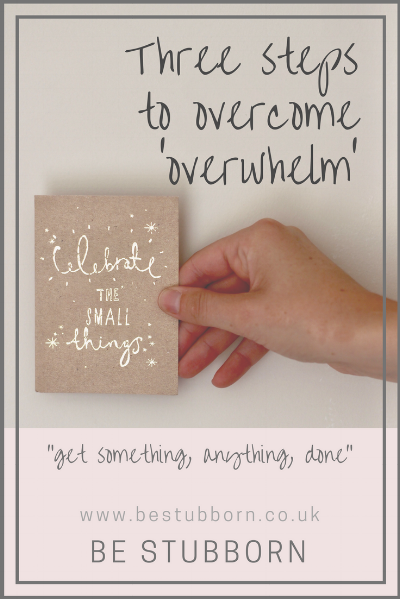 steps to overcome overwhelm graphic