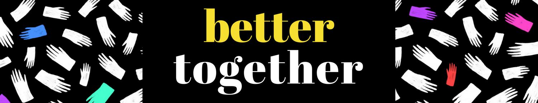 Better Together FB.png