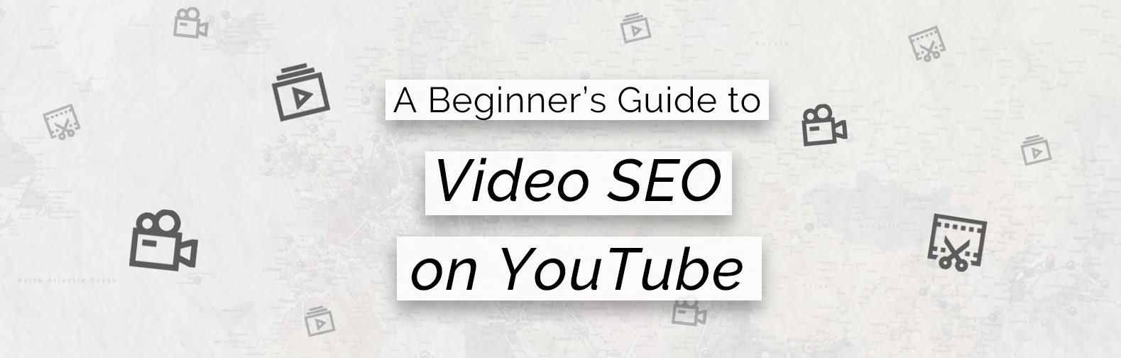04 A Beginner's Guide to Video SEO on YouTube.jpg