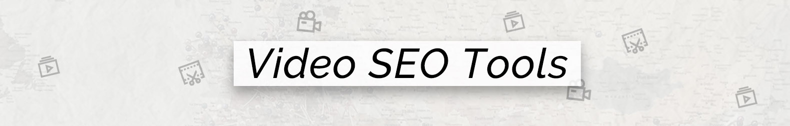 04 video seo tools banner.jpg