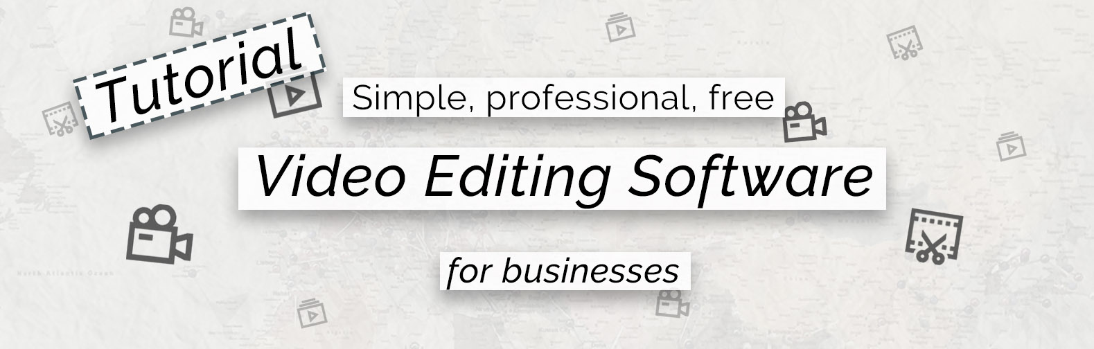 Video editing tutorial: simple, free, professional software