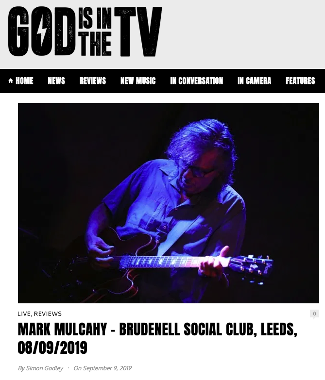 God is in the TV, live review of Leeds UK show, September 2019.    Read it here.