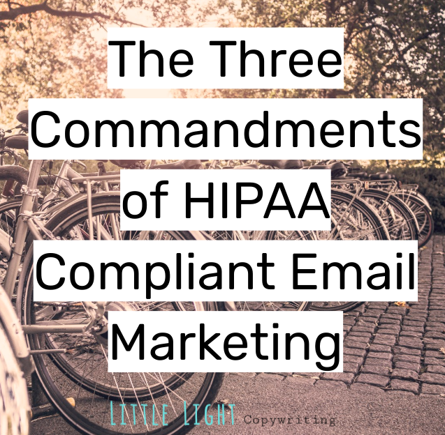 the three commandments of hipaa compliant email marketing