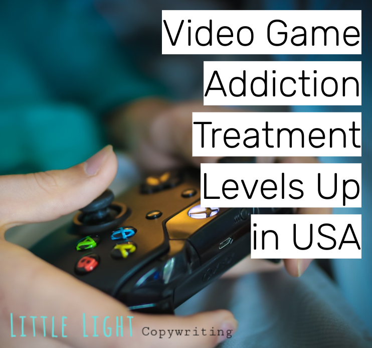 video game addiction treatment levels up in the united states