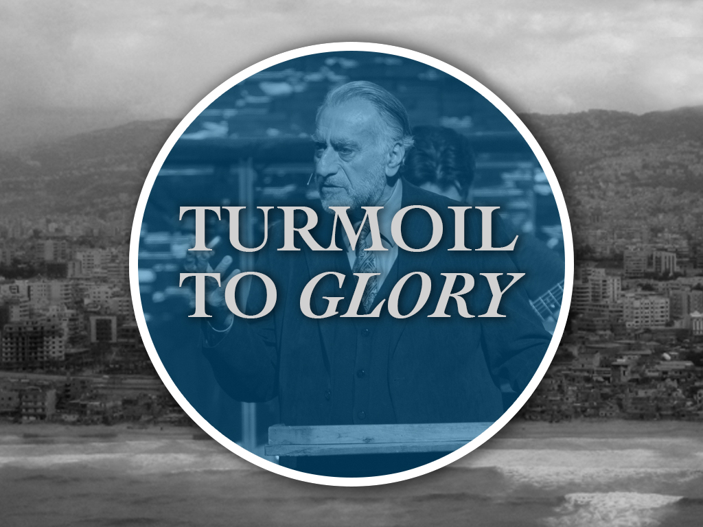 Turmoil to Glory