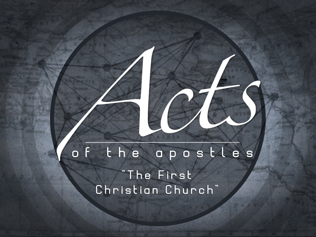 Acts - The First Christian Church
