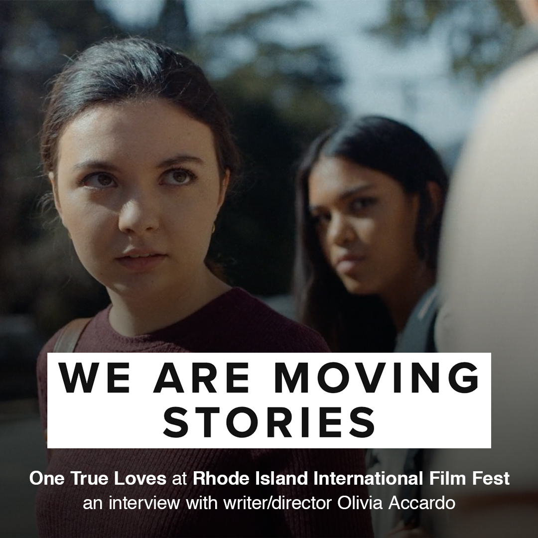 "One True Loves @ Rhode Island International Film Fest 2019 - ""I made One True Loves because at the time, I was very much obsessed with my own melodramatic obsession with heartbreak. I was heartbroken (over someone who I think I went on barely two dates with) when the concept of One True Loves started becoming more of a real project. The original idea was to make a short film about every single person I considered the"