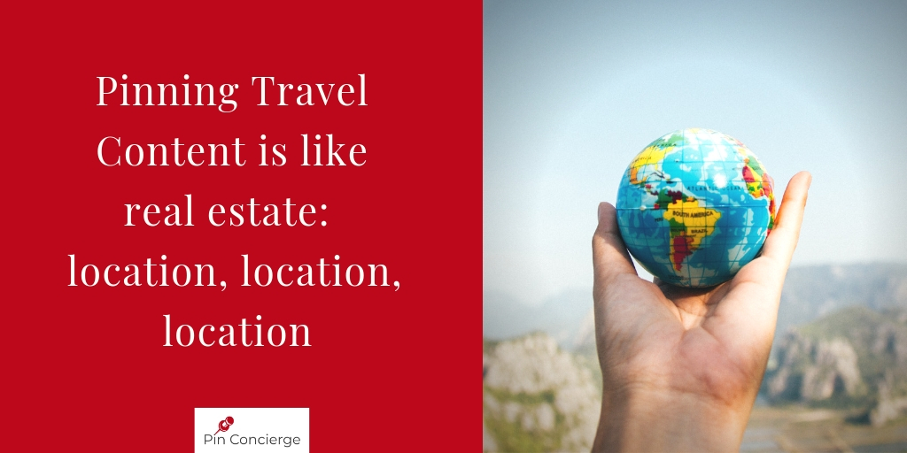 Make sure your travel posts focus on locations for pinners. They are usually searching by destination.