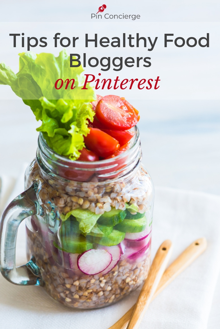 Tips for getting your healthy food blog seen on Pinterest. When to pin things, what to expect from seasonality and the best image practices for a food blogger. #foodblogging #pinterestmarketing
