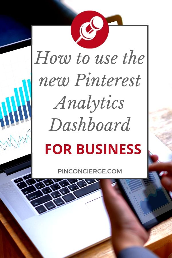 Tips for using the Pinterest Analytics dashboard to grow your Pinterest Marketing. What stats to look for and how to use the information. #pinconcierge #pinterestmarketing #PinterestAnalytics