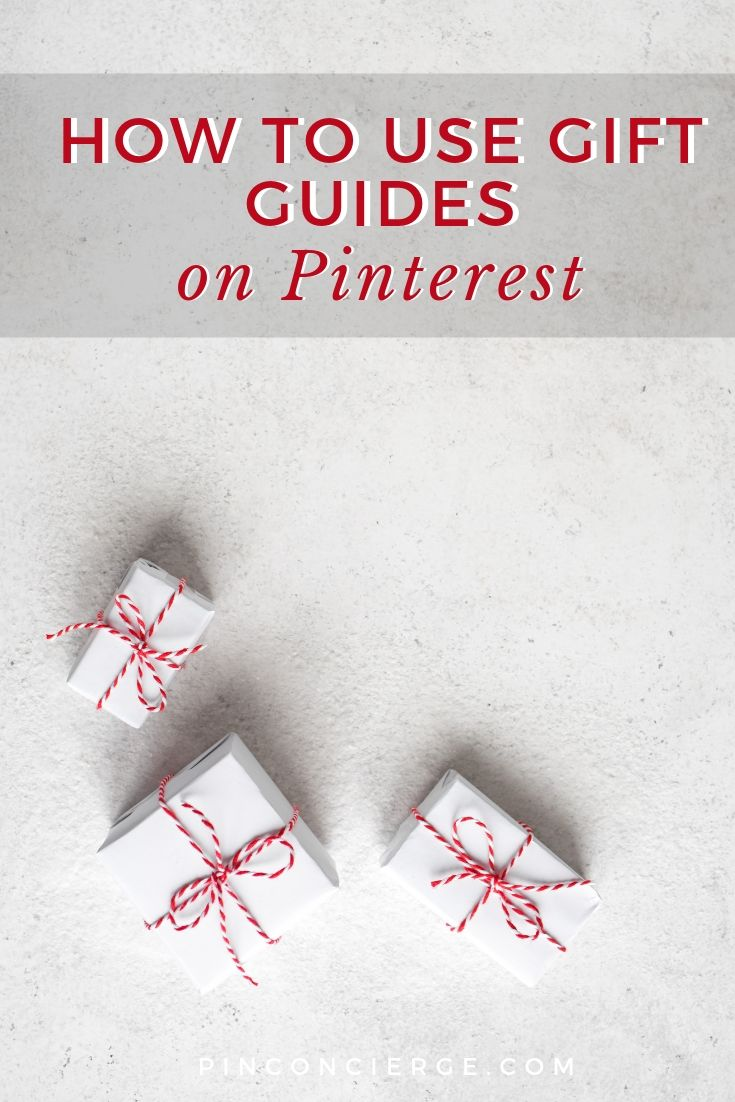 You can get more results from gifts guides by pinning them correctly on Pinterest and making the right kind of guides. Get these tips for your next gift or product guide. #pinconcierge #giftguidesforbloggers #podcast