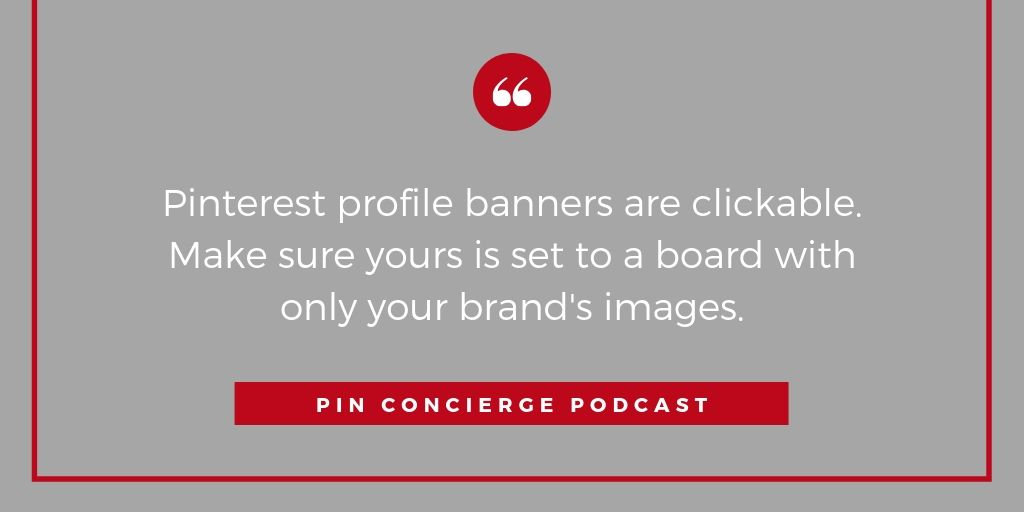 """Pinterest lets you pick a board for your profile banner, but defaults to """"Latest Pins"""" Don't let that happen."""