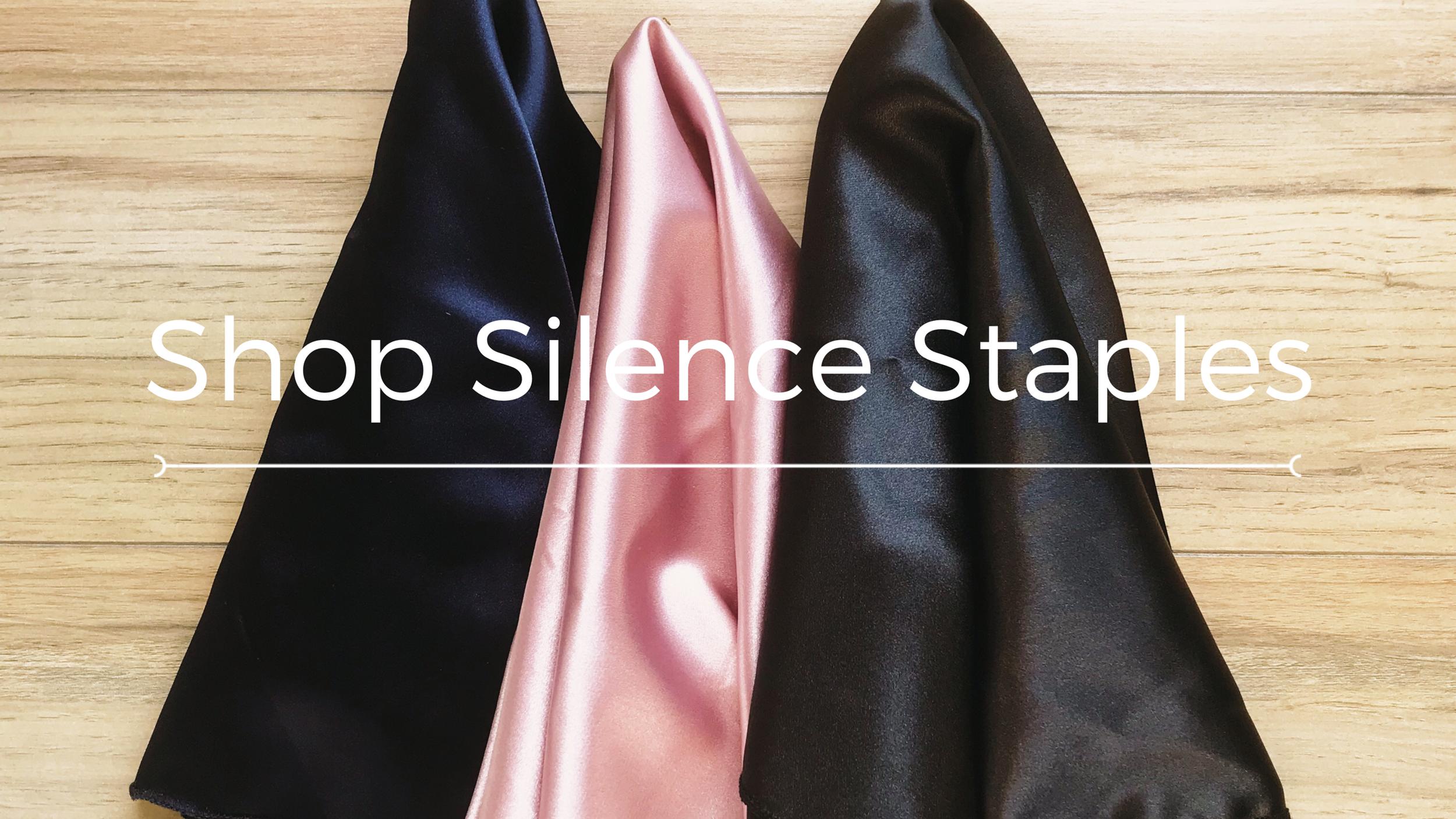 Shop Silence Staples