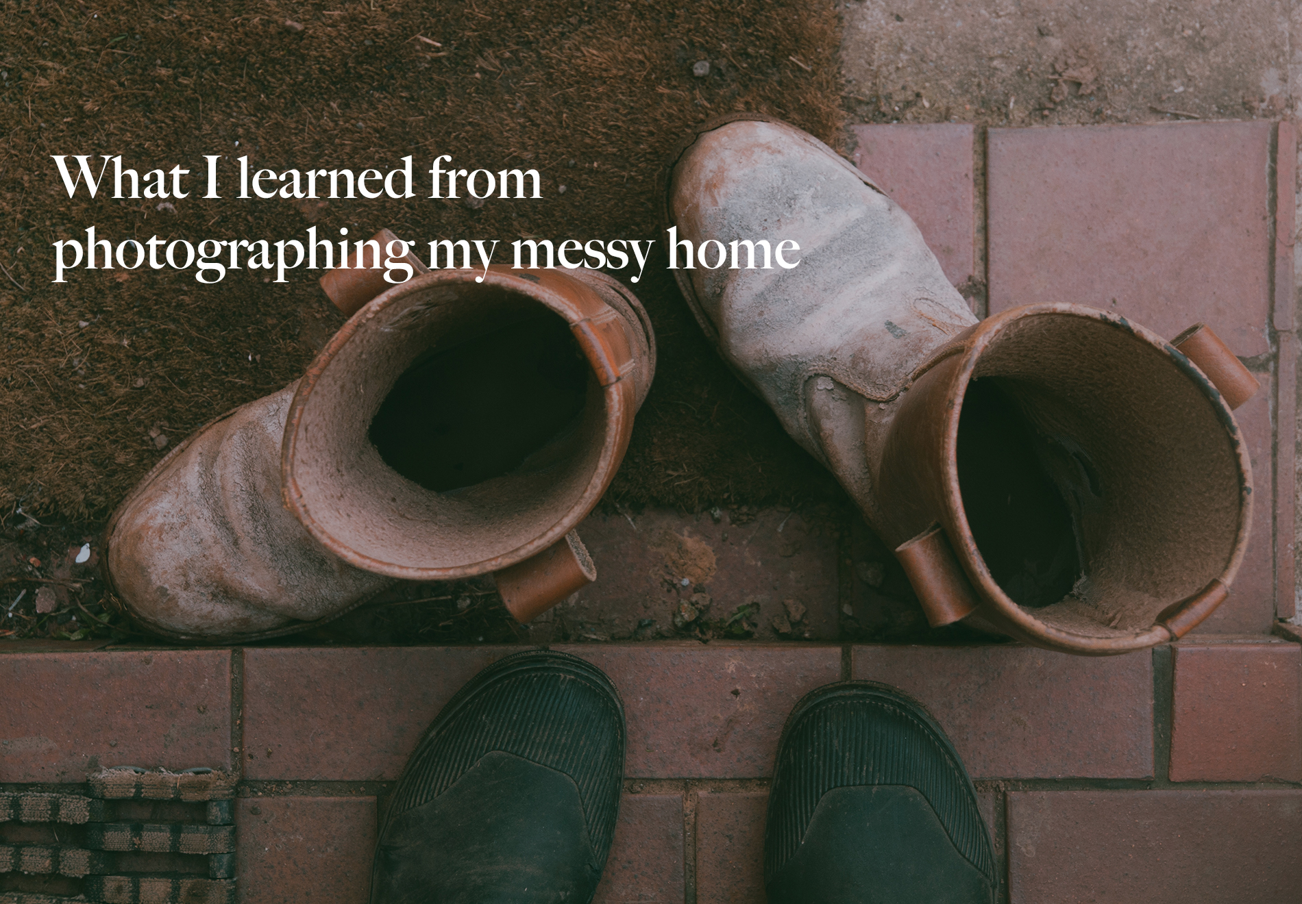 what i learned photographing messy home.jpg