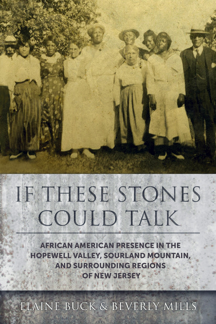 If These Stones Could Talk   by Elaine Buck and Beverly Mills  $30