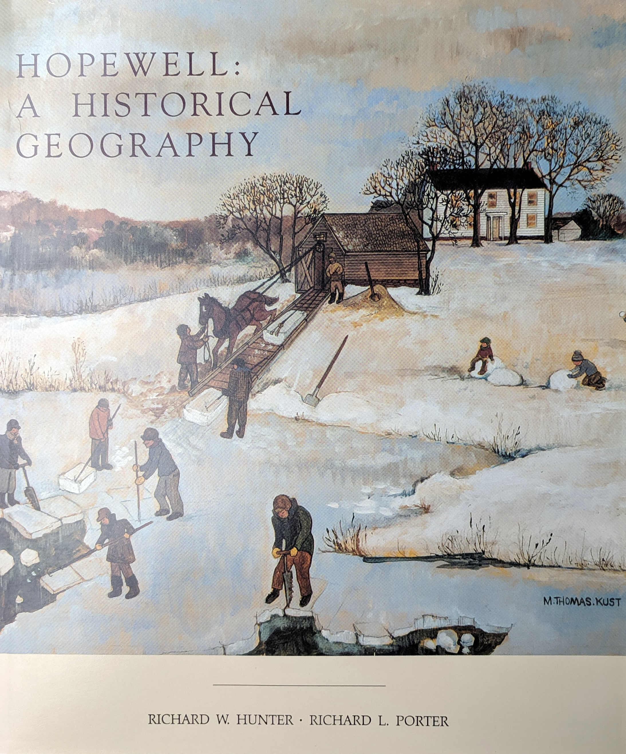 Hopewell: A Historical Geography   by Richard Hunter and Richard Porter  $30