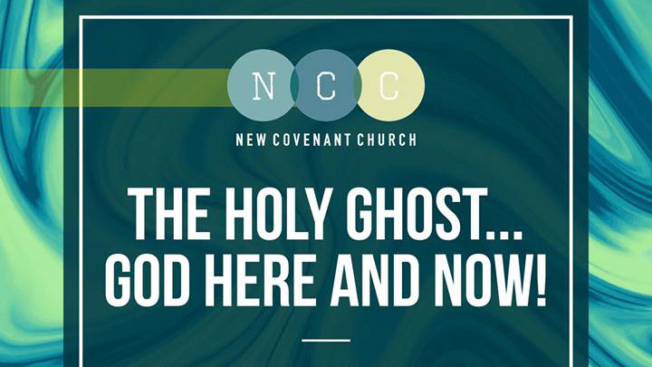 The Holy Spirit: Sermon Series at New Covenant Church Clyde/Waynesville North Carolina