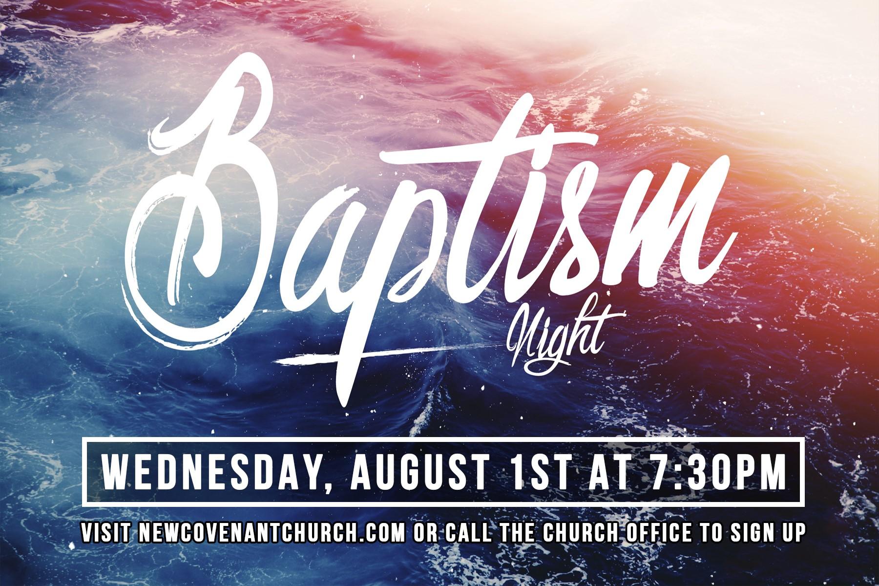 Baptism Night at New Covenant Church