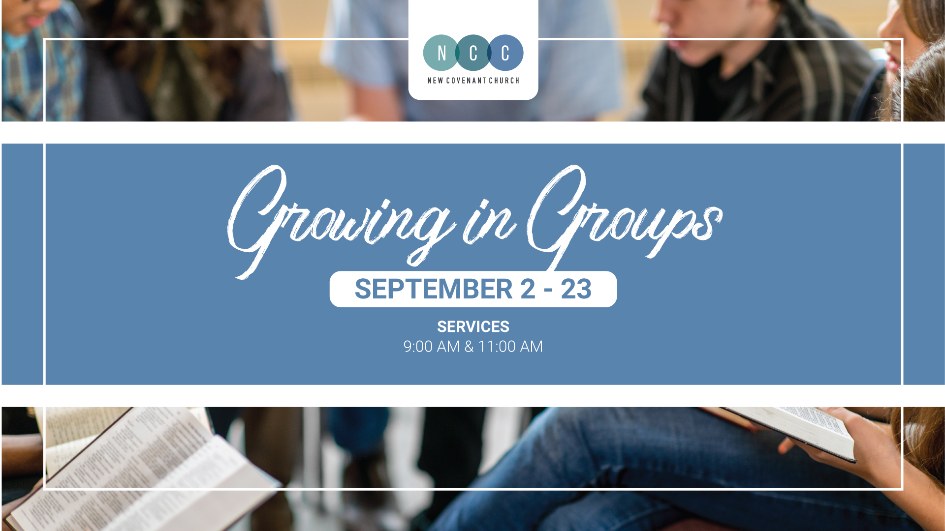Growing in Groups at New Covenant Church