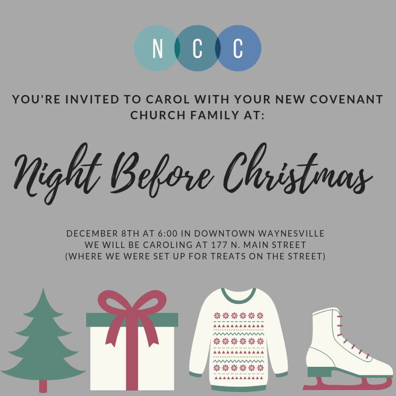 Downtown Waynesville Association: Night Before Christmas with New Covenant Church