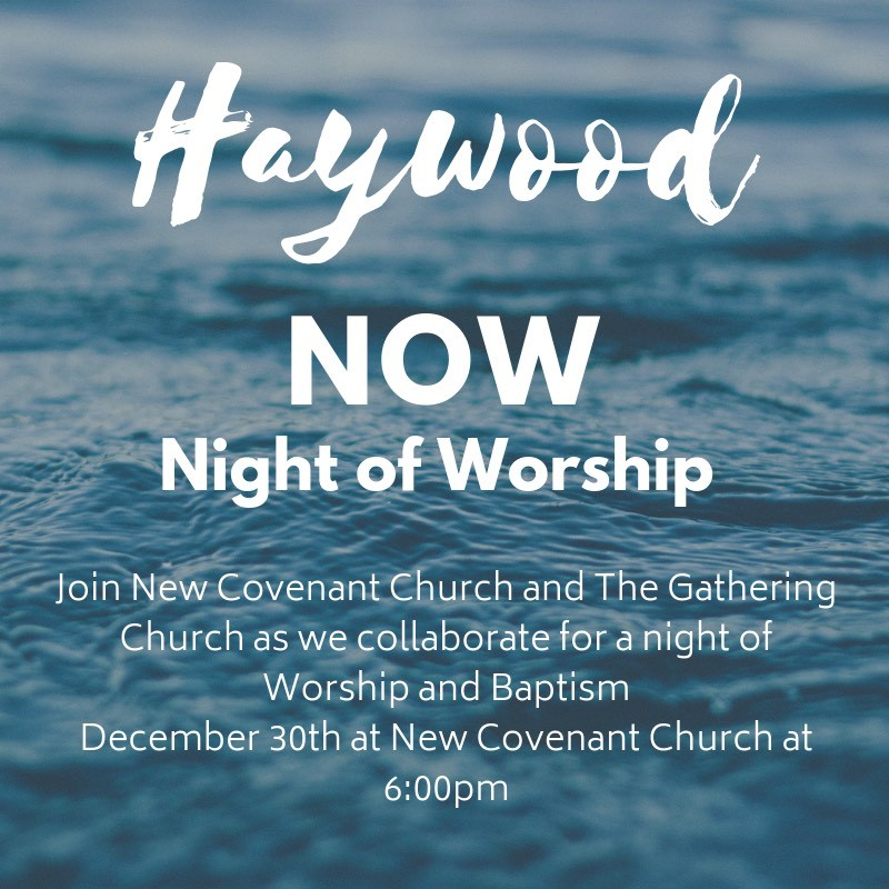 Haywood Night of Worship at New Covenant Church