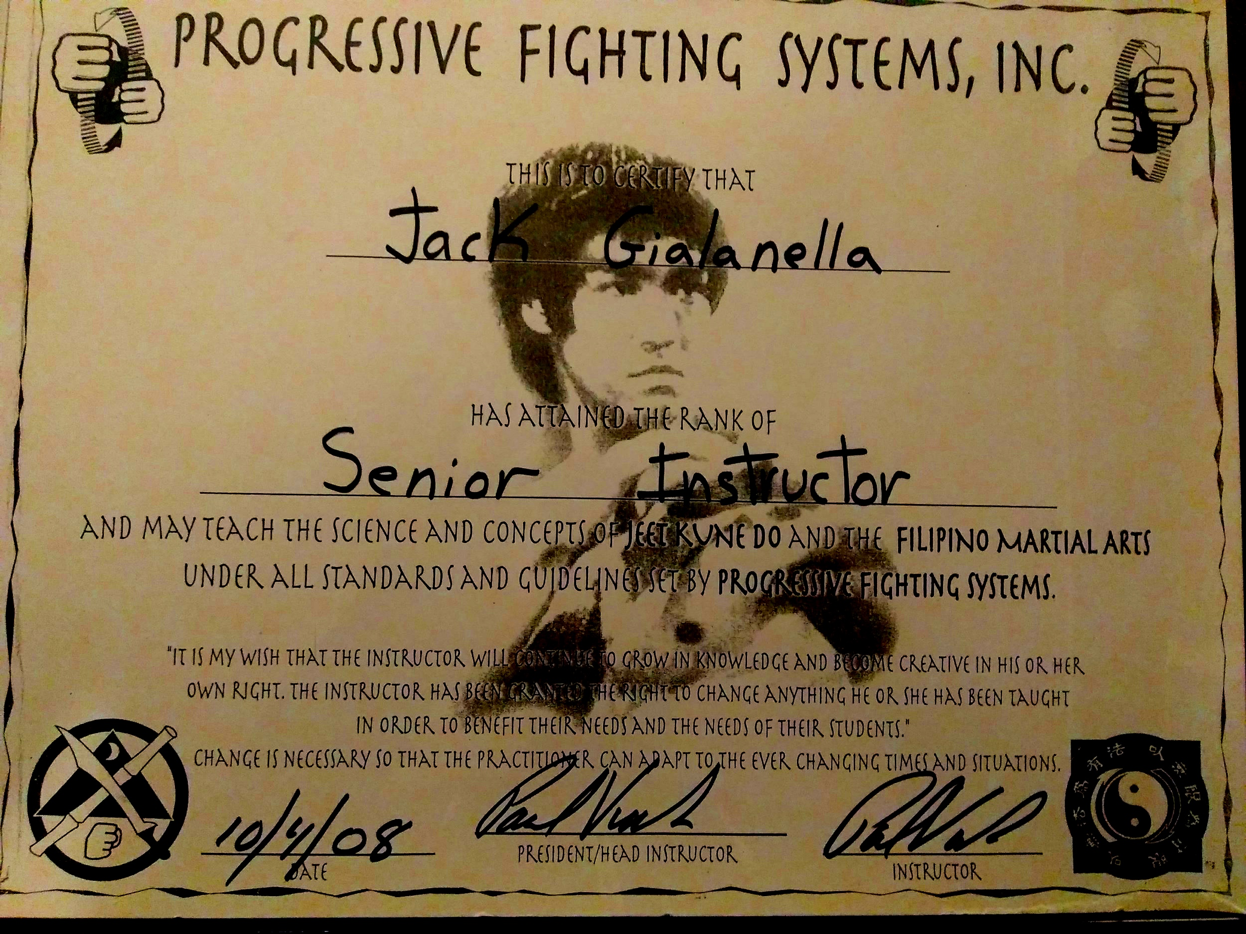 Senior Full Instructorship of Jeet Kune Do and Filipino Martial Arts—2008