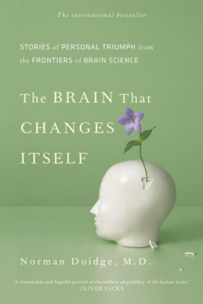 - Norman Doidge's book explores stories of how people are using neuroplasticity to dramatically change their brains—a task thought impossible even a decade ago.
