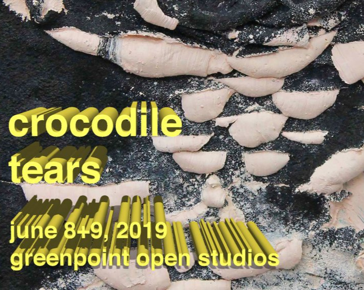 Crocodile Tears - June 8-9, 2019Come enjoy Young Space's Group Exhibition during Greenpoint Open Studios!Opening Reception: Saturday, June 8, 6-8pmOpening times: Saturday 12-8pm / Sunday 12-5pmAddress: Morgan Fine Arts and Film Center, 649 Morgan Ave., Brooklyn, New York