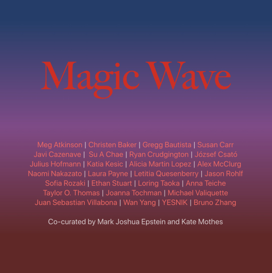 Magic Wave - July 15 - August 4, 2019Young Space is pleased to present Magic Wave, encompassing the work of 27 emerging artists from around the world who work across a wide variety of media and subject matter, co-curated by New York-based artist-curator Mark Joshua Epstein and Kate Mothes of Young Space.