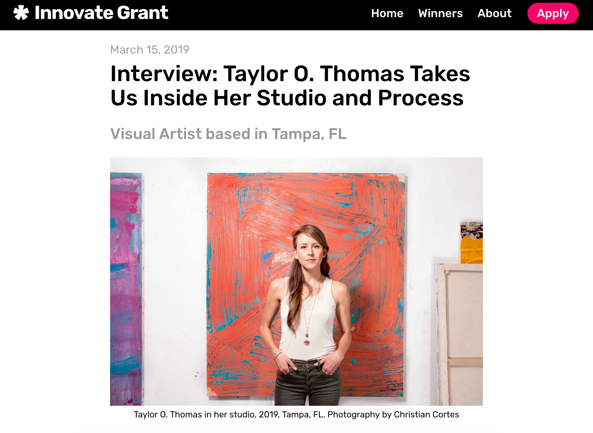 Interview with Innovate Artist Grants - March 2019Innovate Artist Grants recently launched their online platform, awarding Thomas as one of two inaugural award recipients. Click here to read their interview on the artist's recent work and studio process.