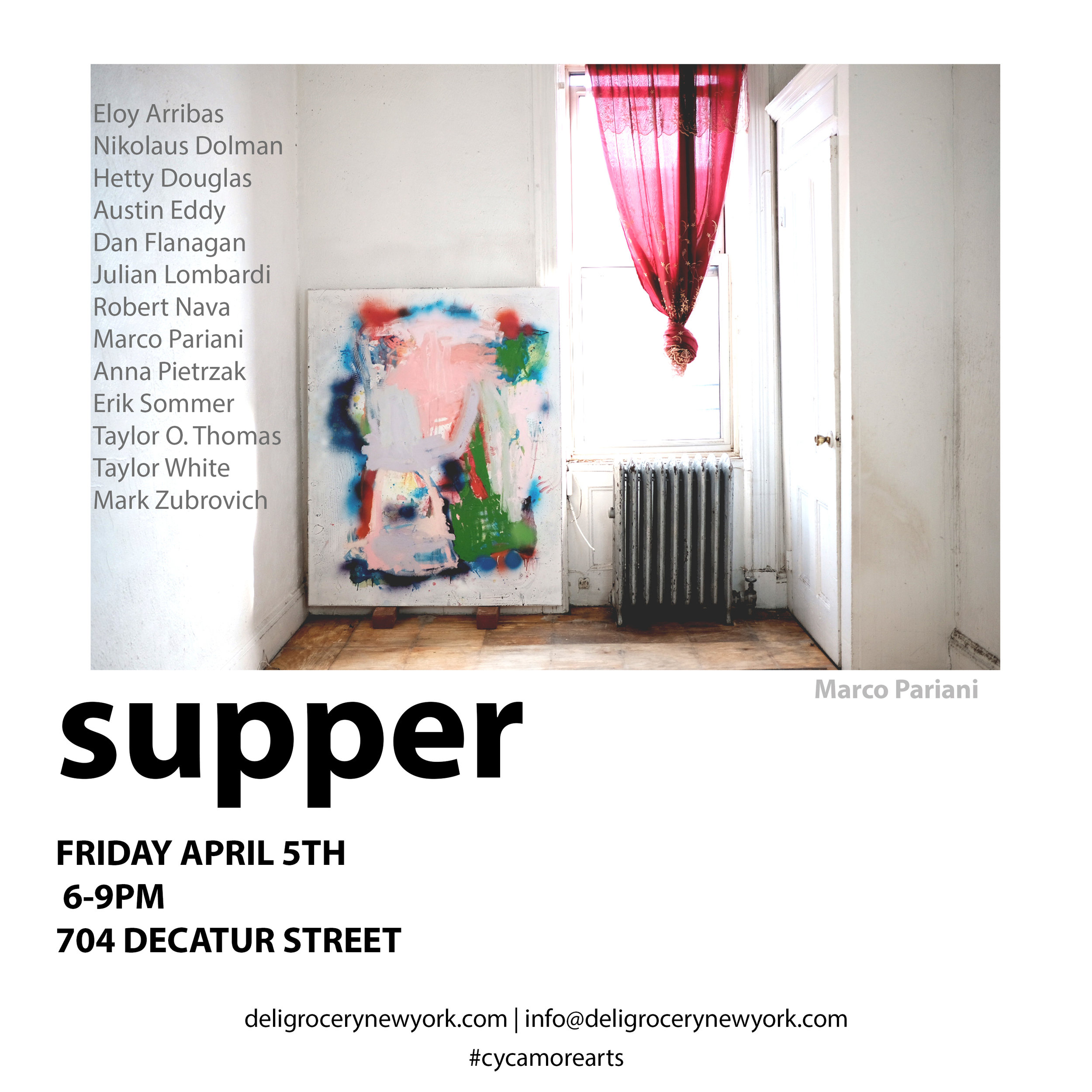 Supper - April 5 - 27, 2019sup·per /ˈsəpər/ noun an evening meal, typically a light or informal one.