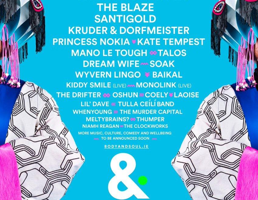 Body&Soul festival THUMPER Murder Capital Soak Kate tempest talos wyvern Lingo Laoise whenyoung princess nokia