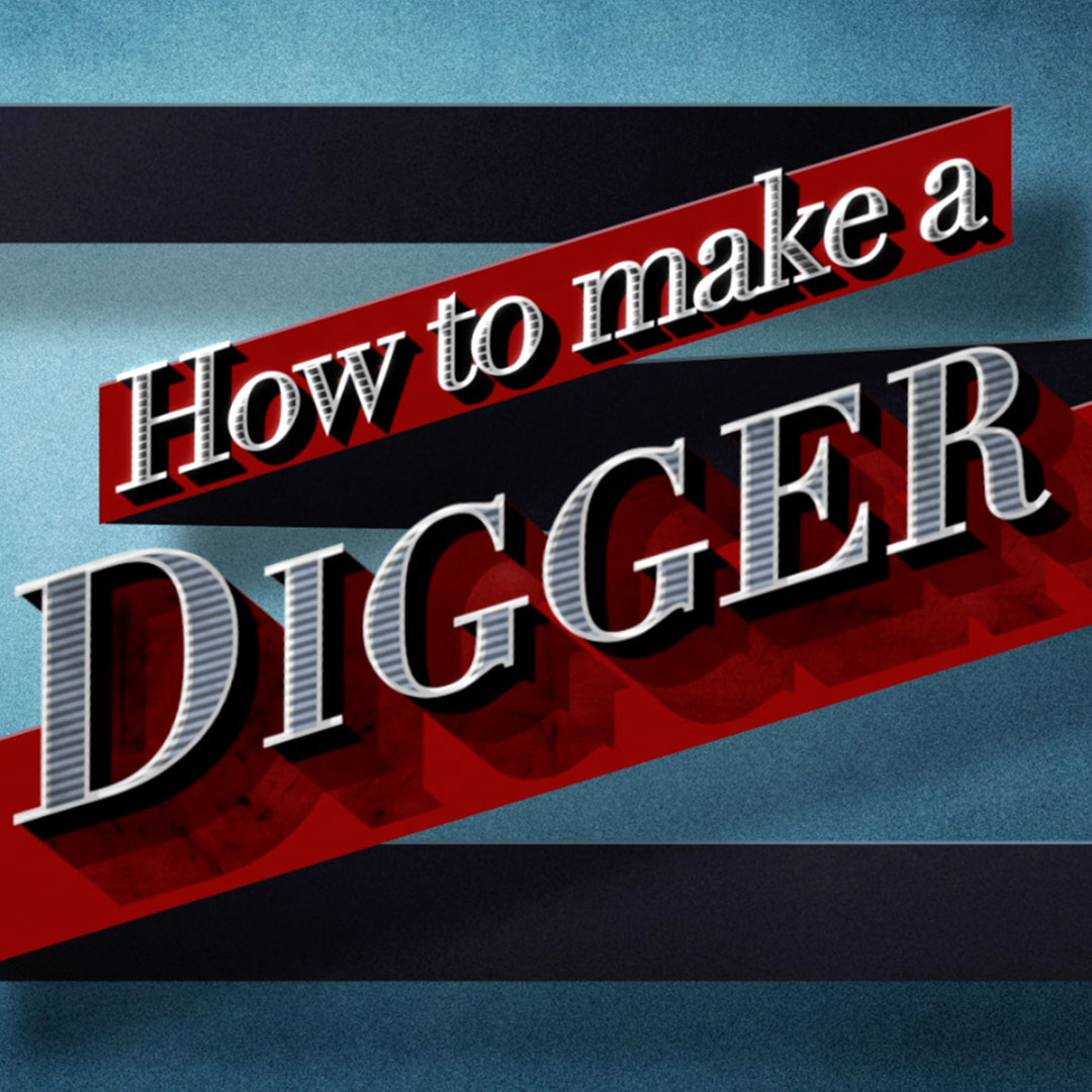 HOW TO MAKE A DIGGER -  BBC