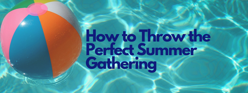 Copy of How to Throw The Perfect Summer Event (2).png