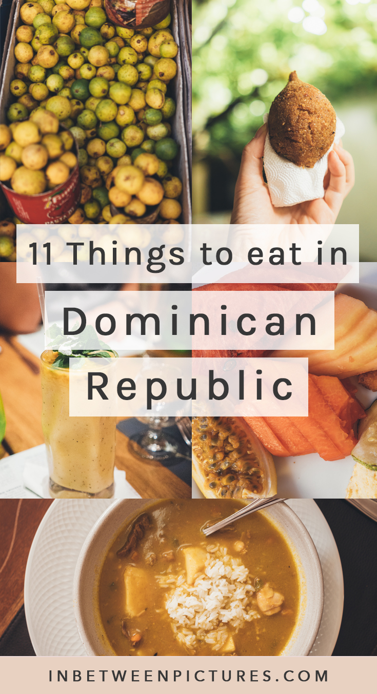 11 Things You Must Eat in The Dominican Republic