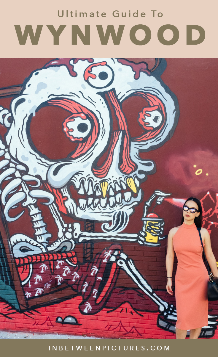 Ultimate Guide To Wynwood Miami